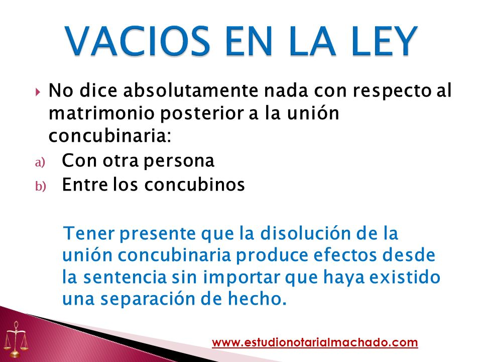 VACIOS EN LA LEYNo dice absolutamente nada con respecto al matrimonio posterior a la unión concubinaria: