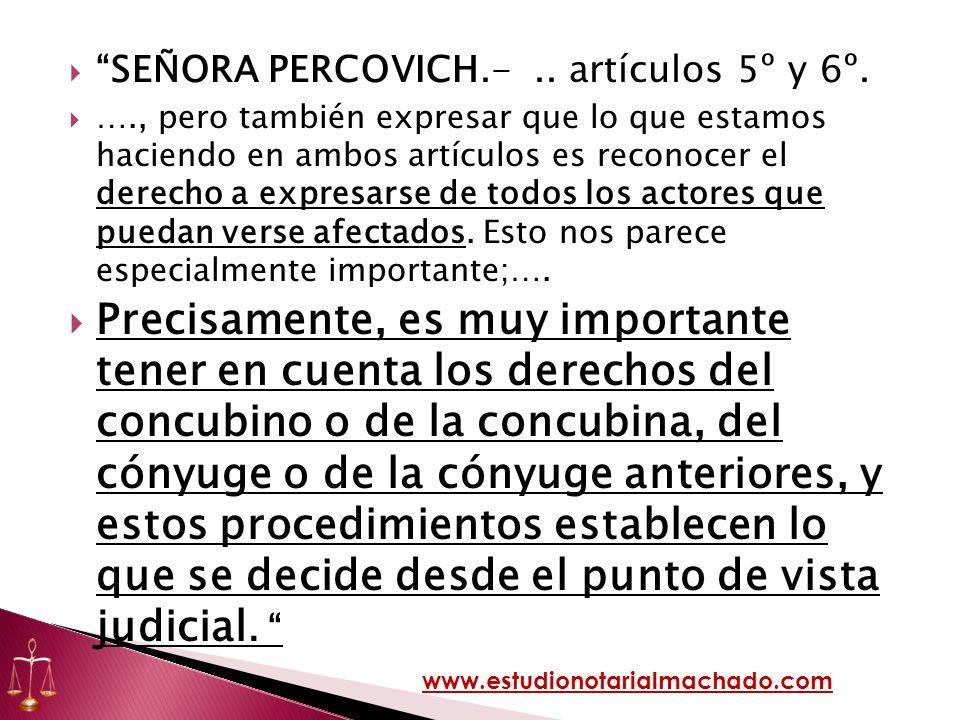SEÑORA PERCOVICH.- .. artículos 5º y 6º.