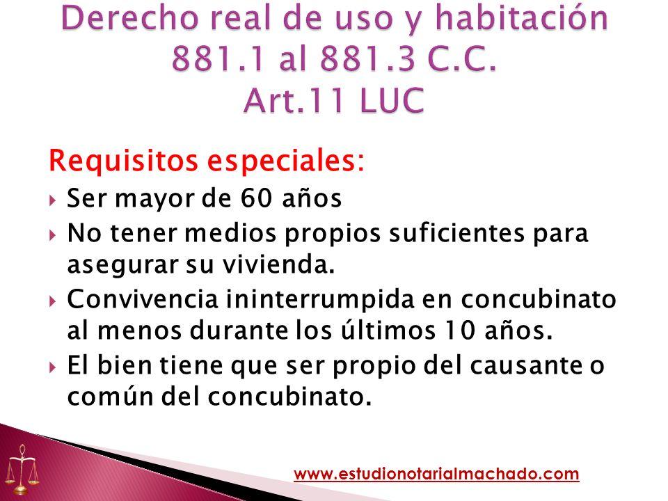 Derecho real de uso y habitación 881.1 al 881.3 C.C. Art.11 LUC