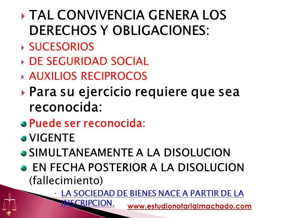 TAL CONVIVENCIA GENERA LOS DERECHOS Y OBLIGACIONES: