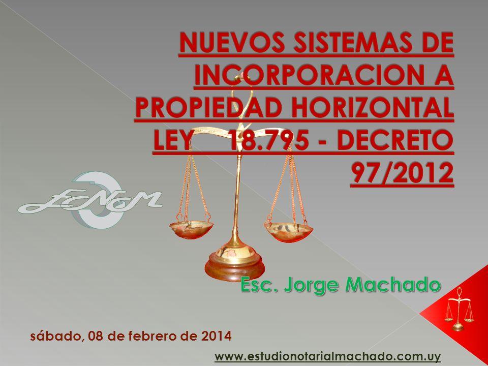 NUEVOS SISTEMAS DE INCORPORACION A PROPIEDAD HORIZONTAL LEY 18