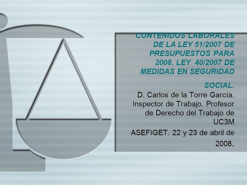 CONTENIDOS LABORALES DE LA LEY 51/2007 DE PRESUPUESTOS PARA 2008
