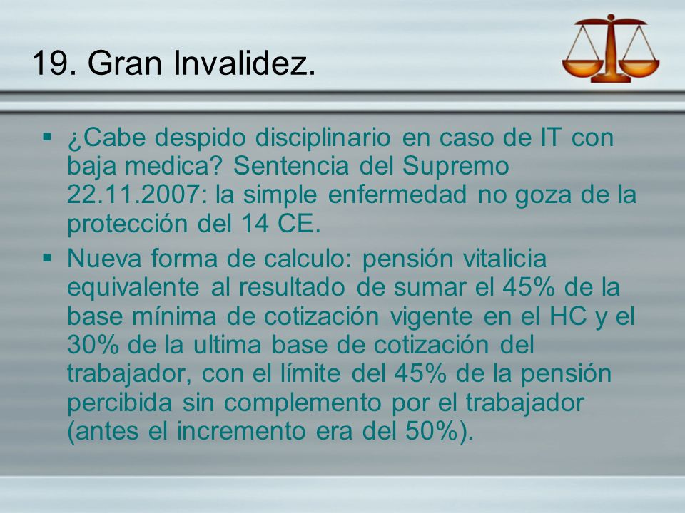 19. Gran Invalidez.