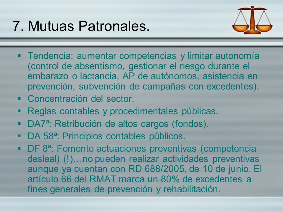 7. Mutuas Patronales.