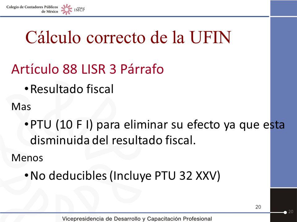 Cálculo correcto de la UFIN