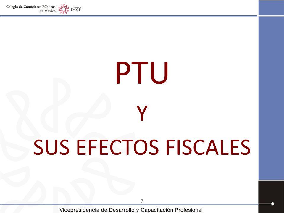 PTU Y SUS EFECTOS FISCALES