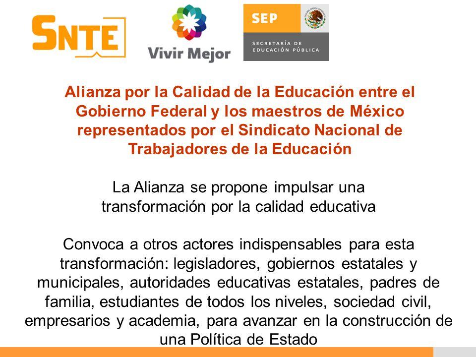 Alianza por la Calidad de la Educación entre el Gobierno Federal y los maestros de México representados por el Sindicato Nacional de Trabajadores de la Educación