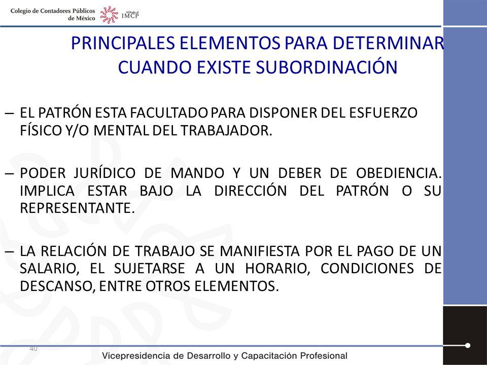 PRINCIPALES ELEMENTOS PARA DETERMINAR CUANDO EXISTE SUBORDINACIÓN
