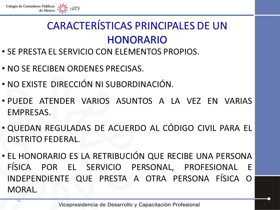 CARACTERÍSTICAS PRINCIPALES DE UN HONORARIO
