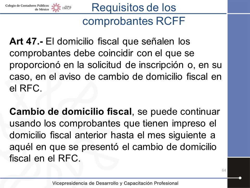 Requisitos de los comprobantes RCFF