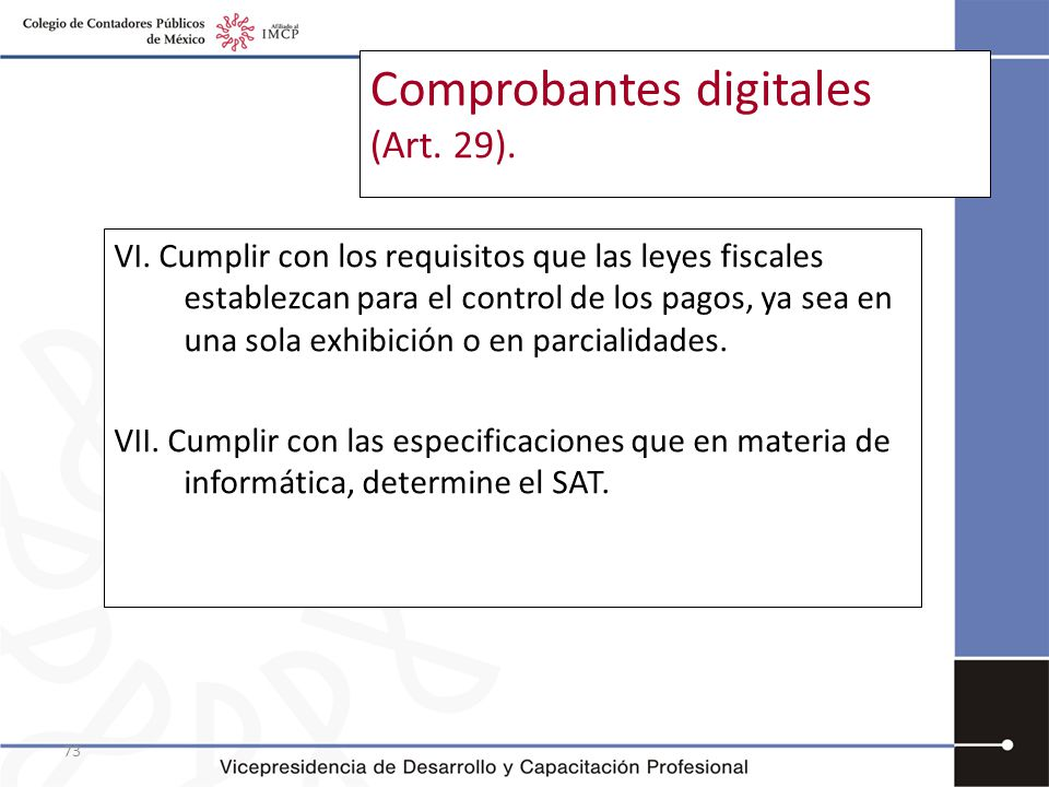 Comprobantes digitales (Art. 29).