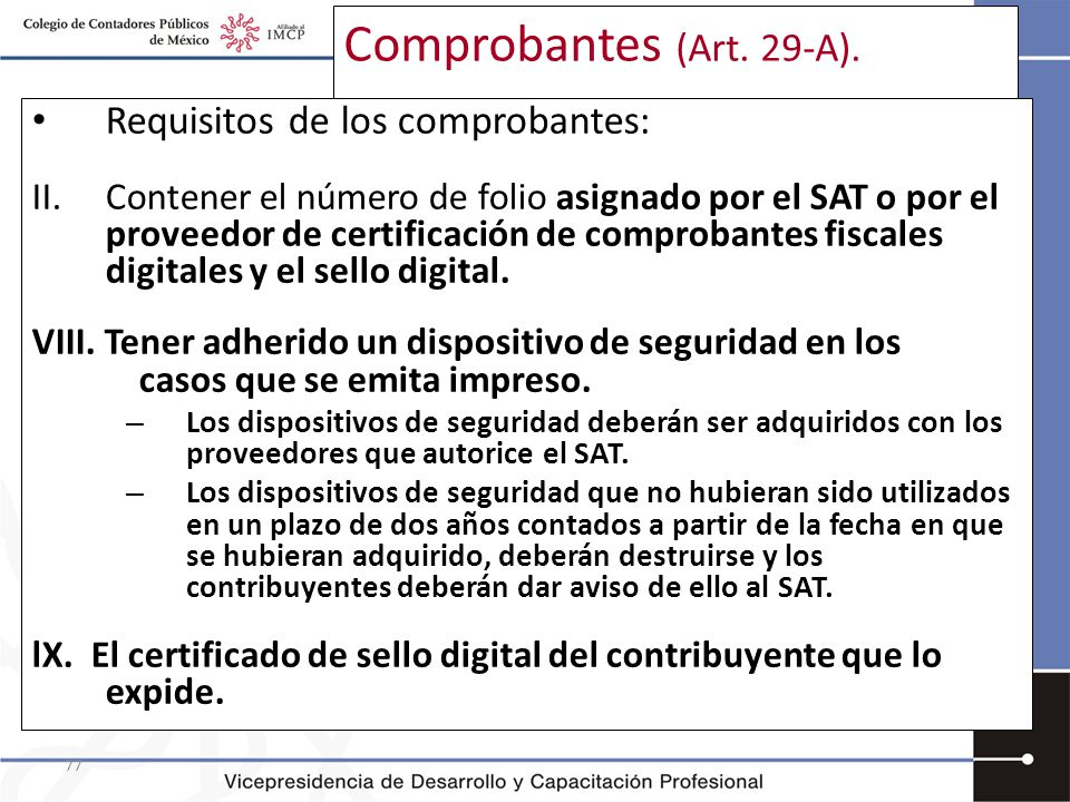 Comprobantes (Art. 29-A). Requisitos de los comprobantes: