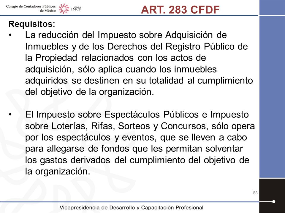 ART. 283 CFDF Requisitos: