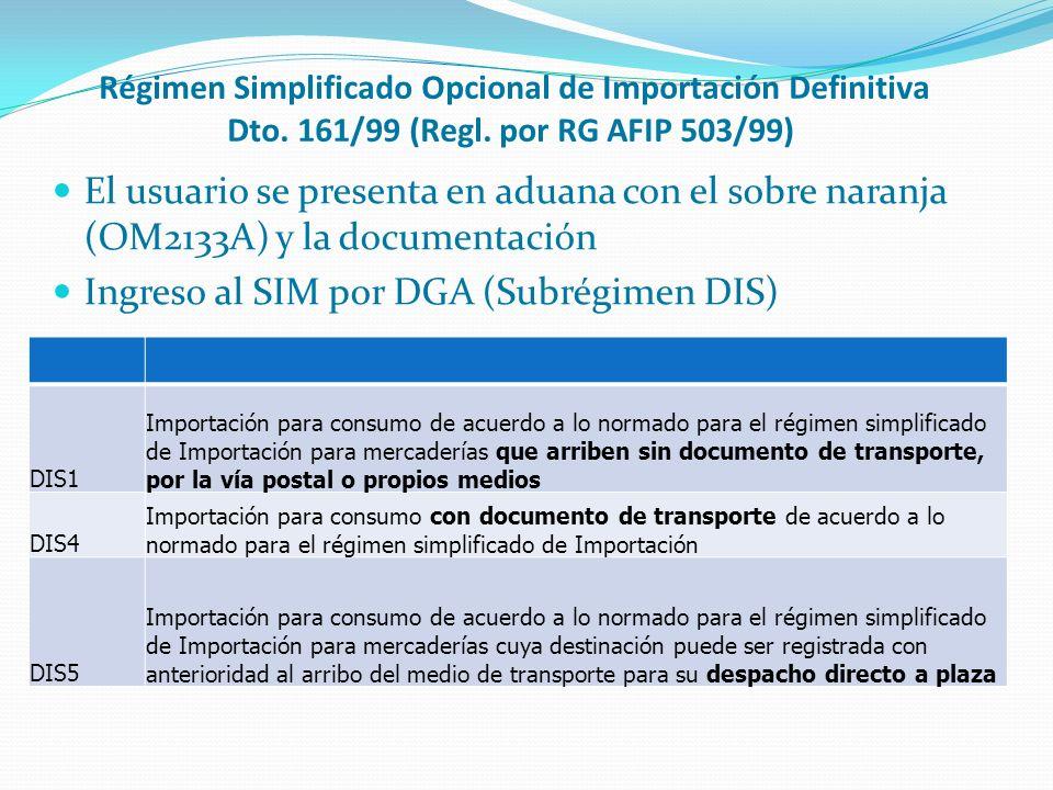 Ingreso al SIM por DGA (Subrégimen DIS)