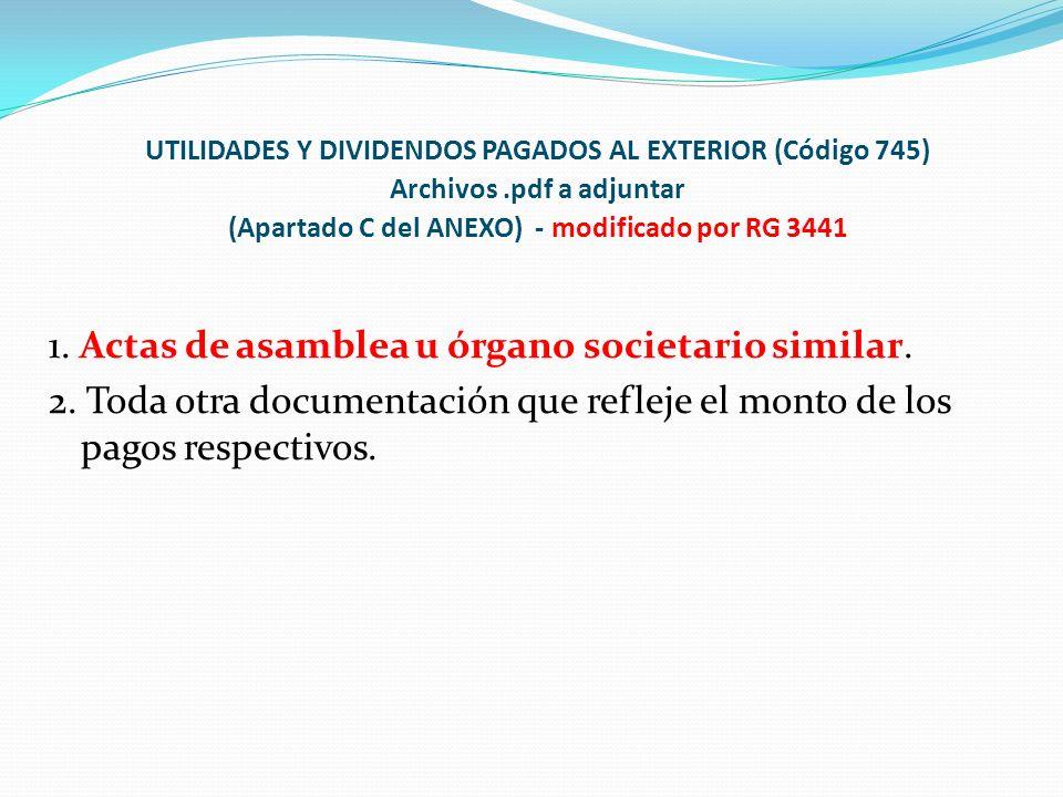 UTILIDADES Y DIVIDENDOS PAGADOS AL EXTERIOR (Código 745)