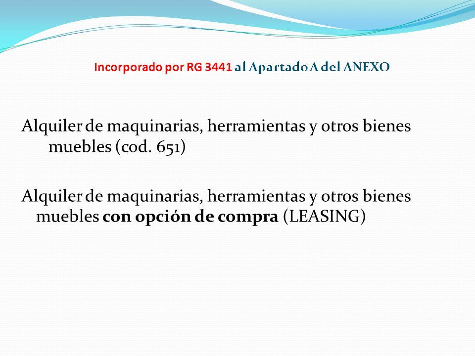Incorporado por RG 3441 al Apartado A del ANEXO