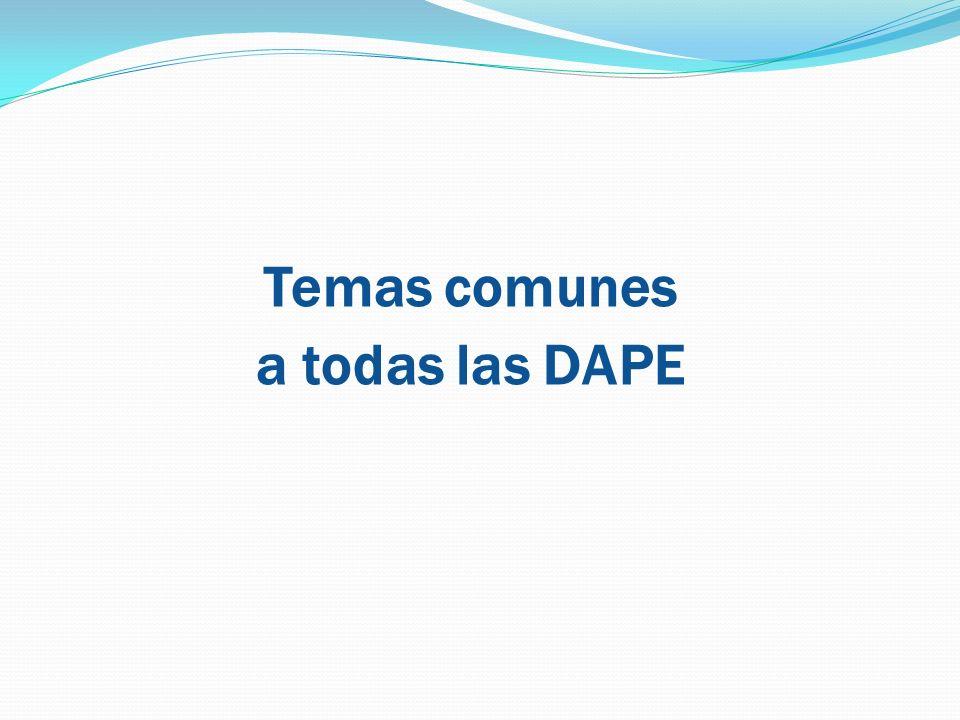 Temas comunes a todas las DAPE