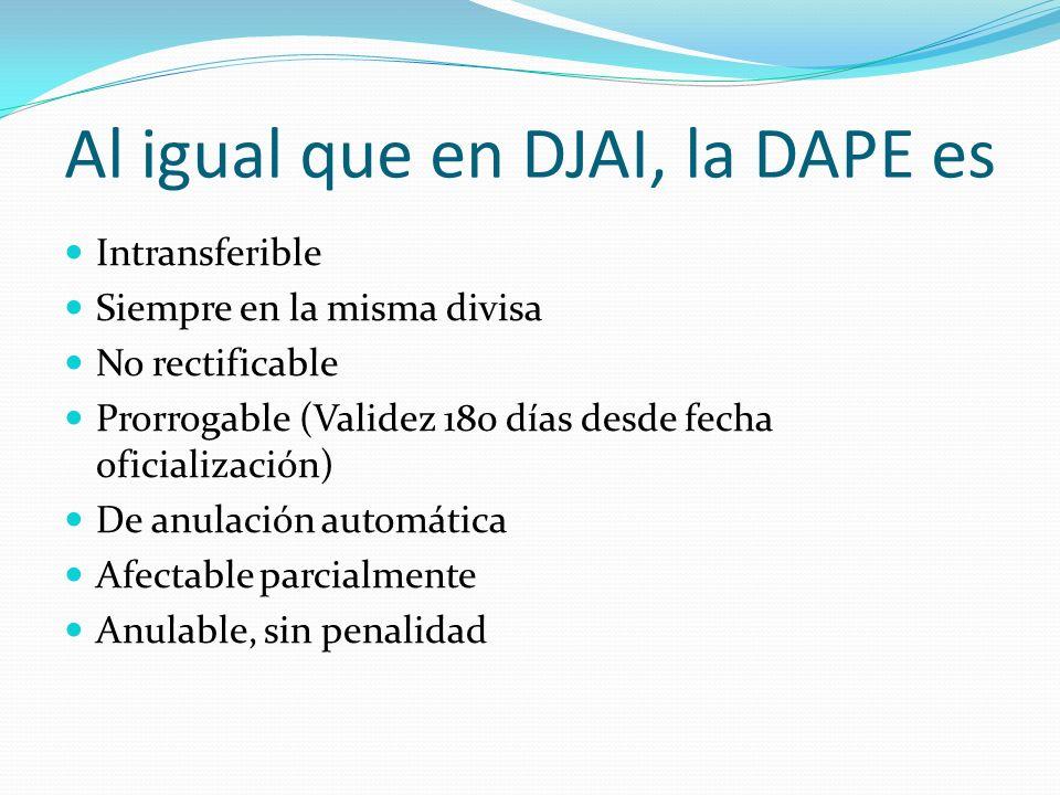 Al igual que en DJAI, la DAPE es