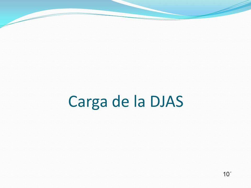 Carga de la DJAS 10´