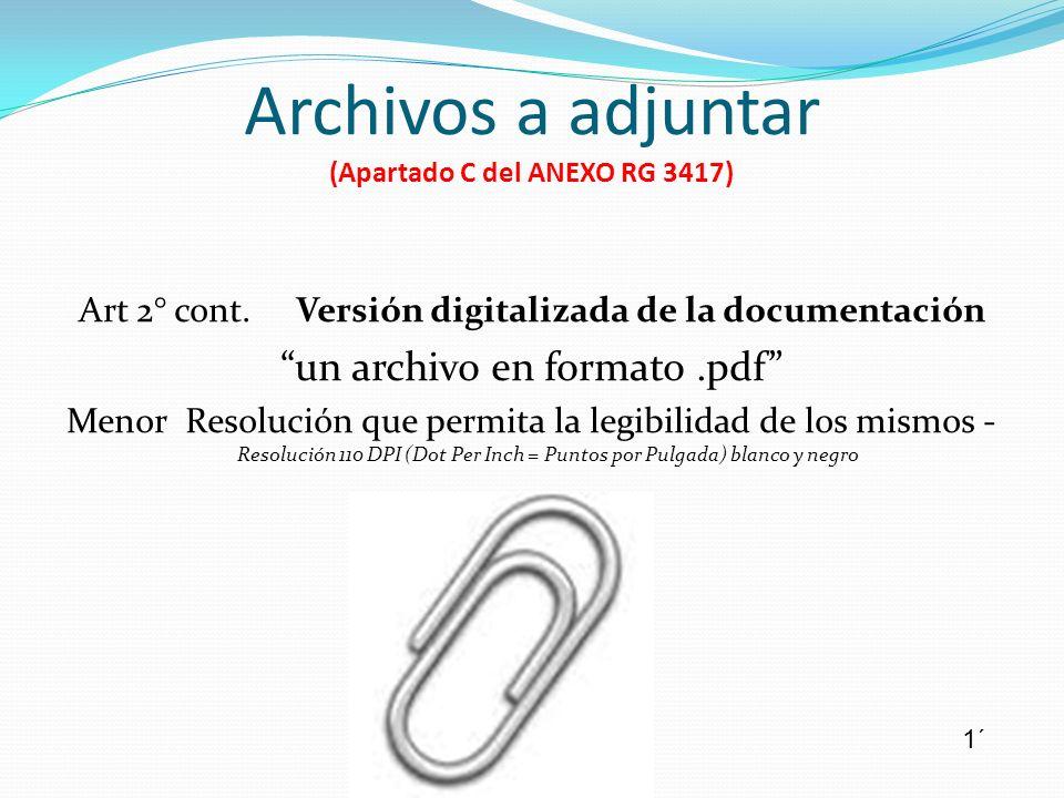 Archivos a adjuntar (Apartado C del ANEXO RG 3417)