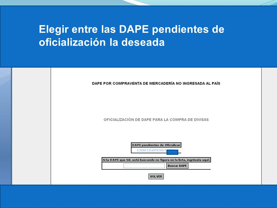 Elegir entre las DAPE pendientes de oficialización la deseada