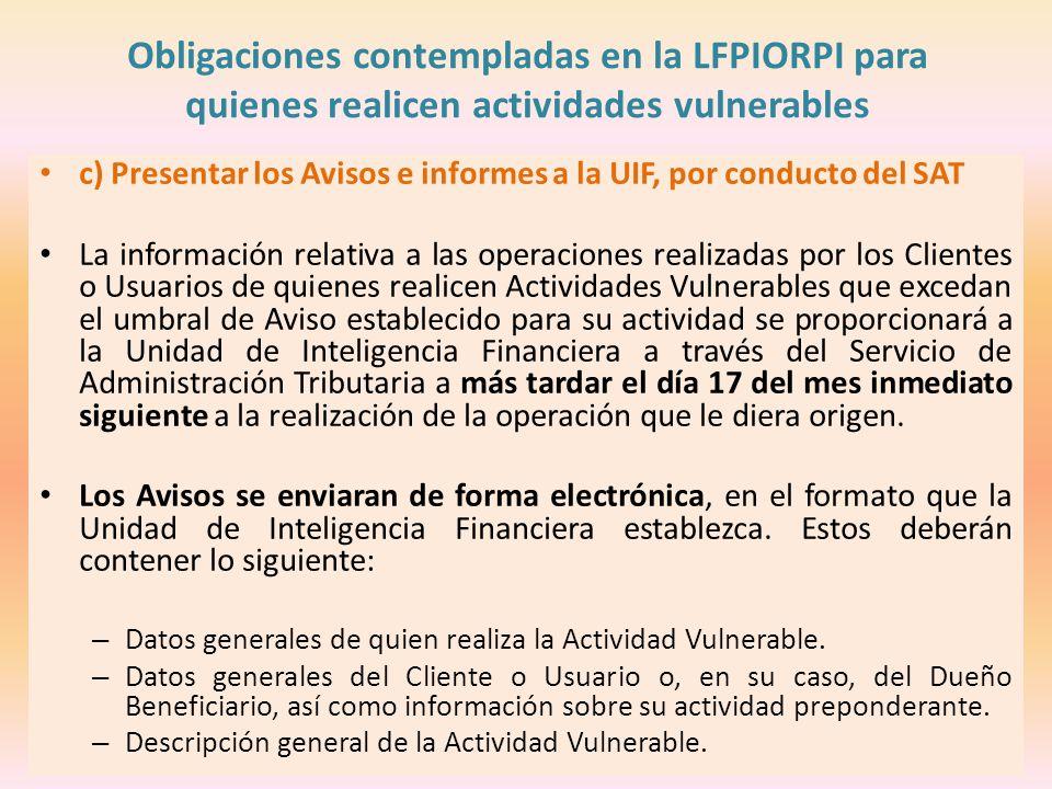 Obligaciones contempladas en la LFPIORPI para quienes realicen actividades vulnerables