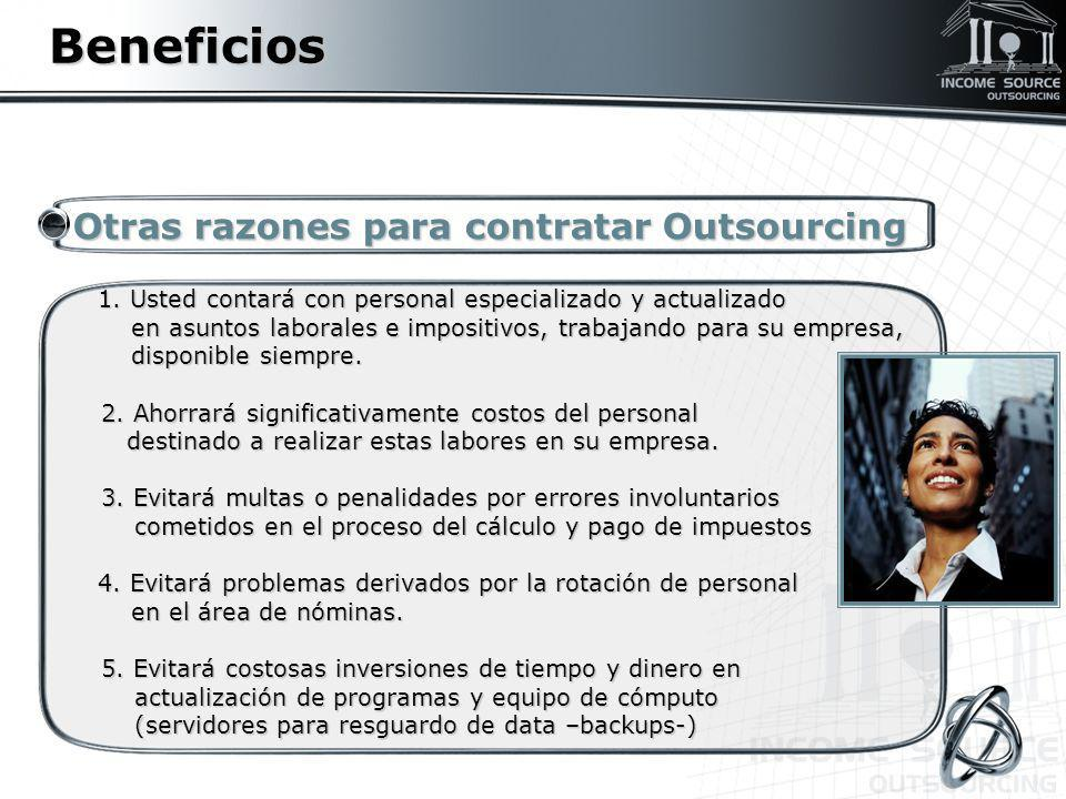 Beneficios Otras razones para contratar Outsourcing