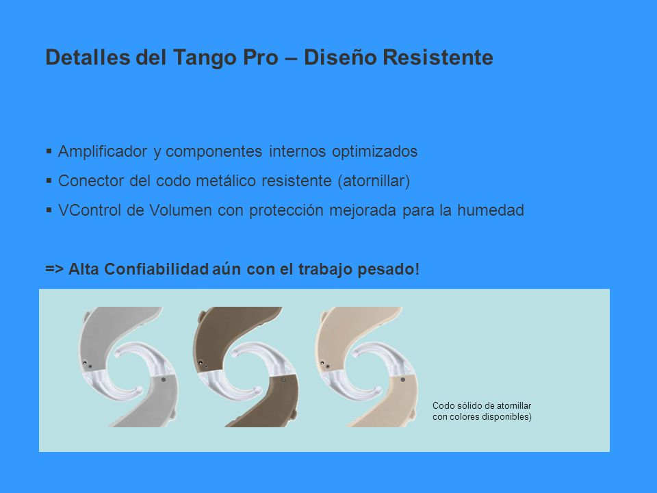 Detalles del Tango Pro – Diseño Resistente