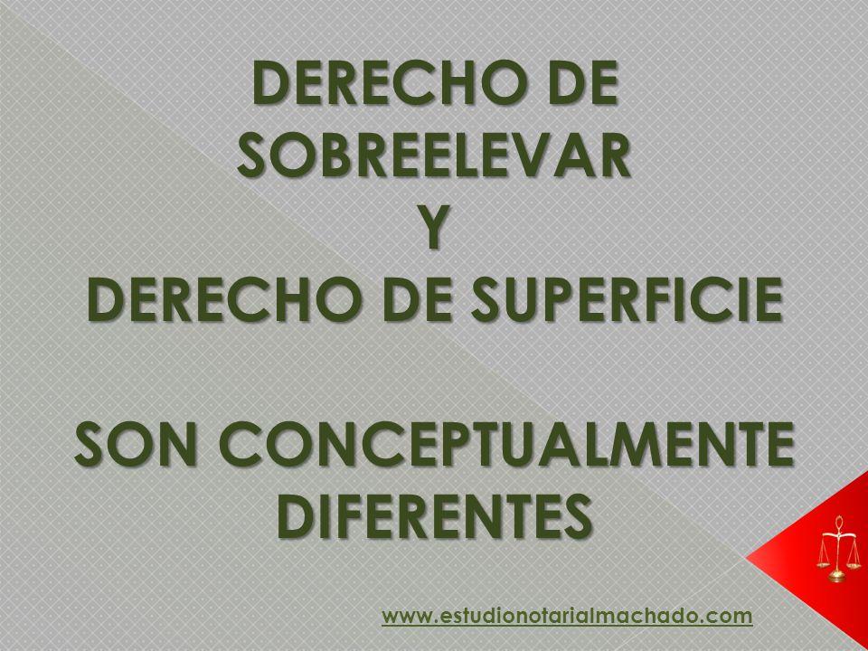 DERECHO DE SOBREELEVAR SON CONCEPTUALMENTE DIFERENTES