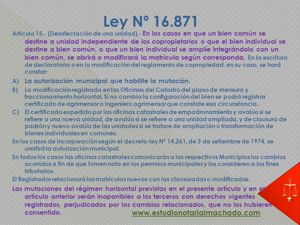 Ley Nº 16.871 www.estudionotarialmachado.com