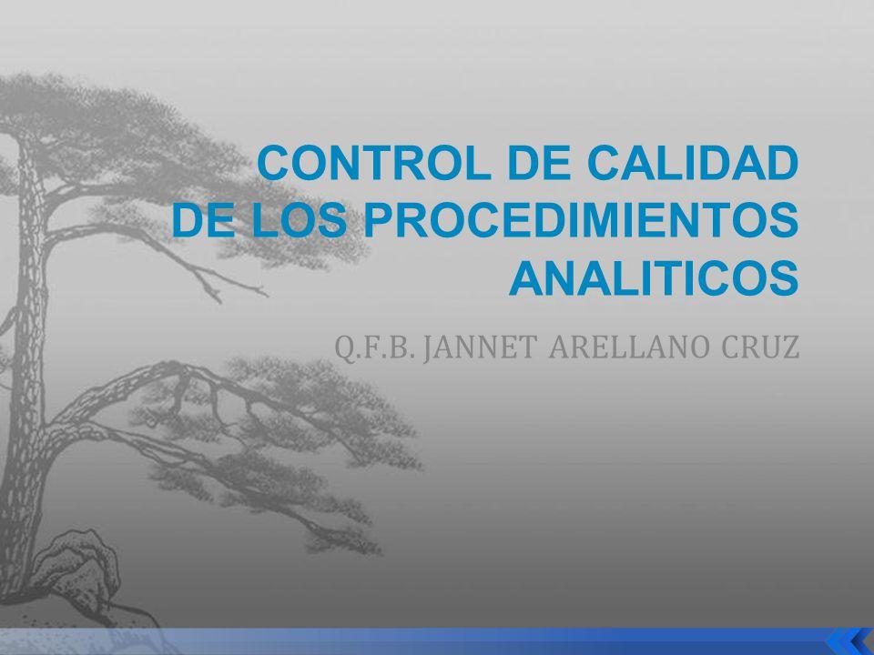CONTROL DE CALIDAD DE LOS PROCEDIMIENTOS ANALITICOS