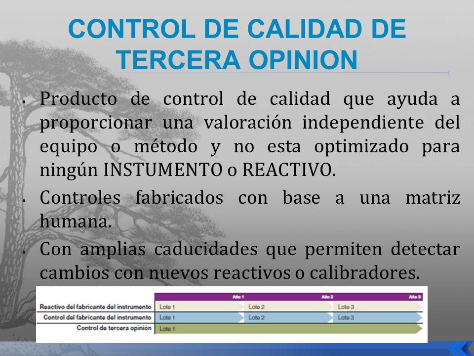 CONTROL DE CALIDAD DE TERCERA OPINION