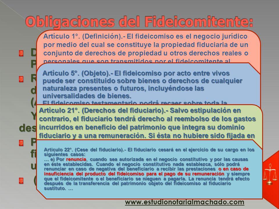 Obligaciones del Fideicomitente: (Derechos del fiduciario)