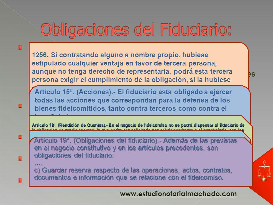 Obligaciones del Fiduciario: