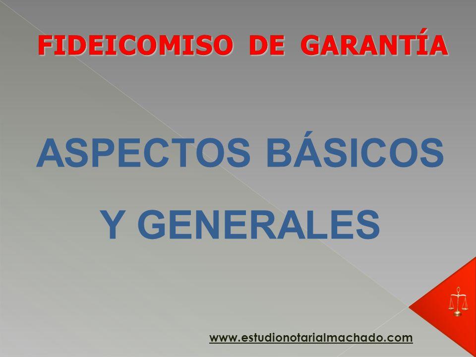 FIDEICOMISO DE GARANTÍA