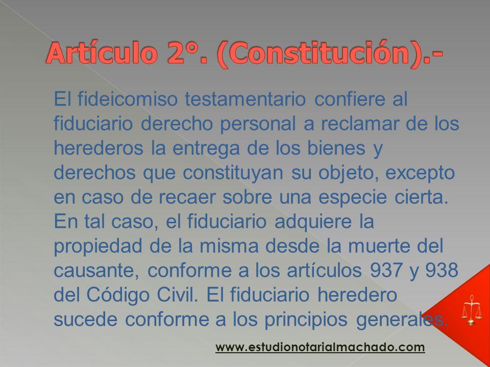Artículo 2°. (Constitución).-