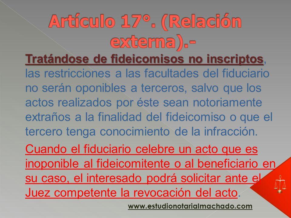 Artículo 17°. (Relación externa).-