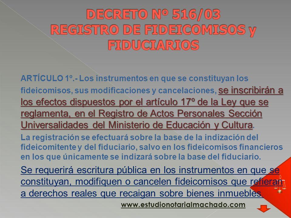 DECRETO Nº 516/03 REGISTRO DE FIDEICOMISOS y FIDUCIARIOS