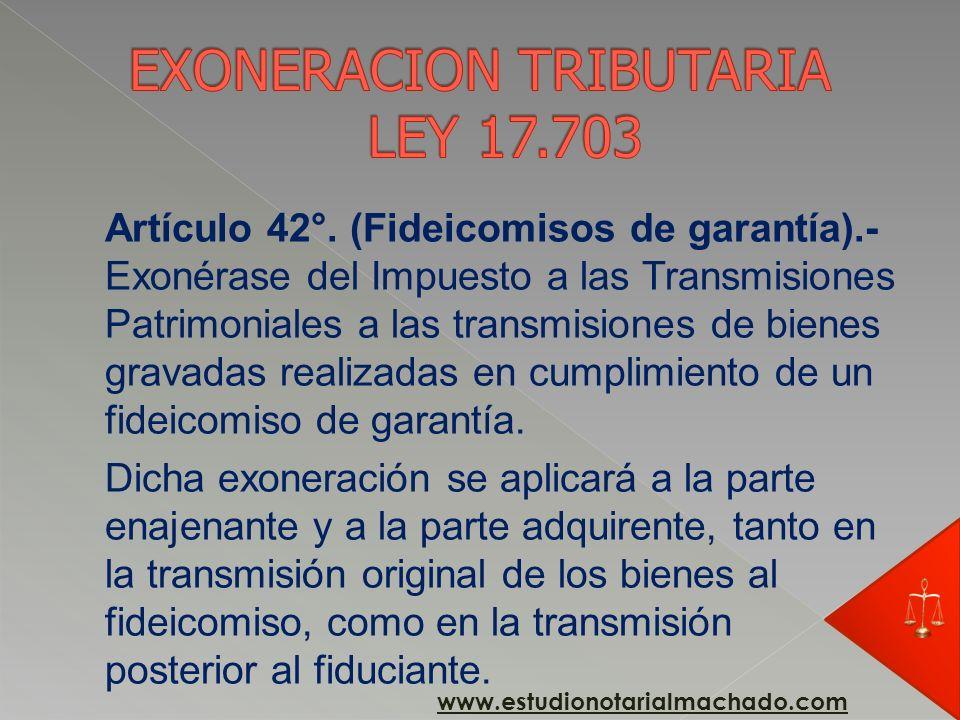 EXONERACION TRIBUTARIA LEY 17.703