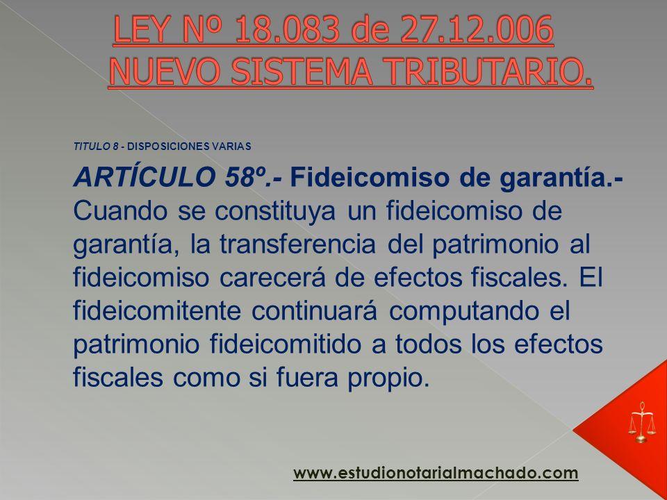 LEY Nº 18.083 de 27.12.006 NUEVO SISTEMA TRIBUTARIO.