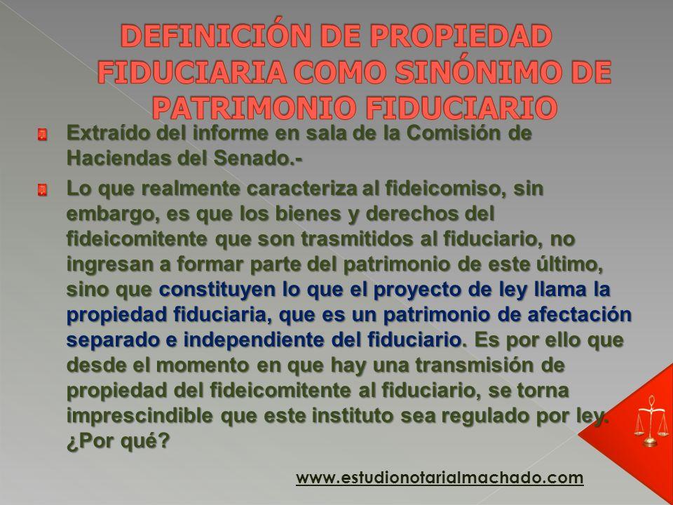 DEFINICIÓN DE PROPIEDAD FIDUCIARIA COMO SINÓNIMO DE PATRIMONIO FIDUCIARIO