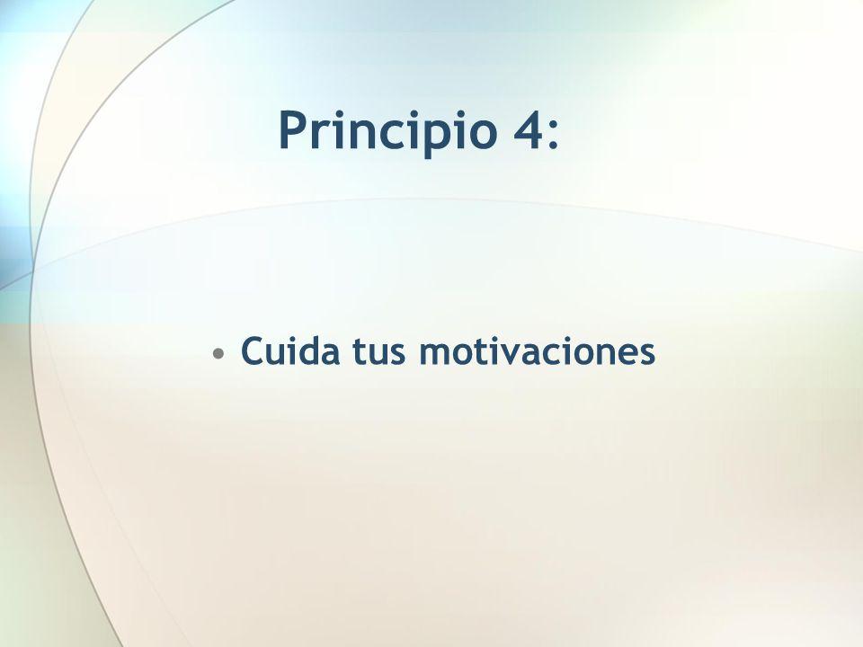 Cuida tus motivaciones