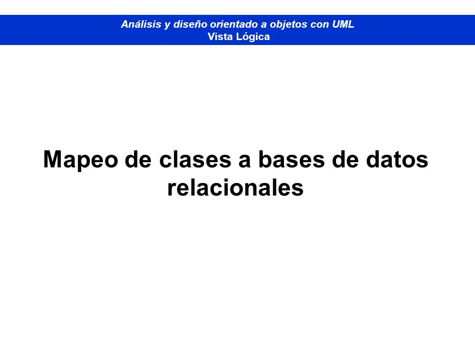 Mapeo de clases a bases de datos relacionales