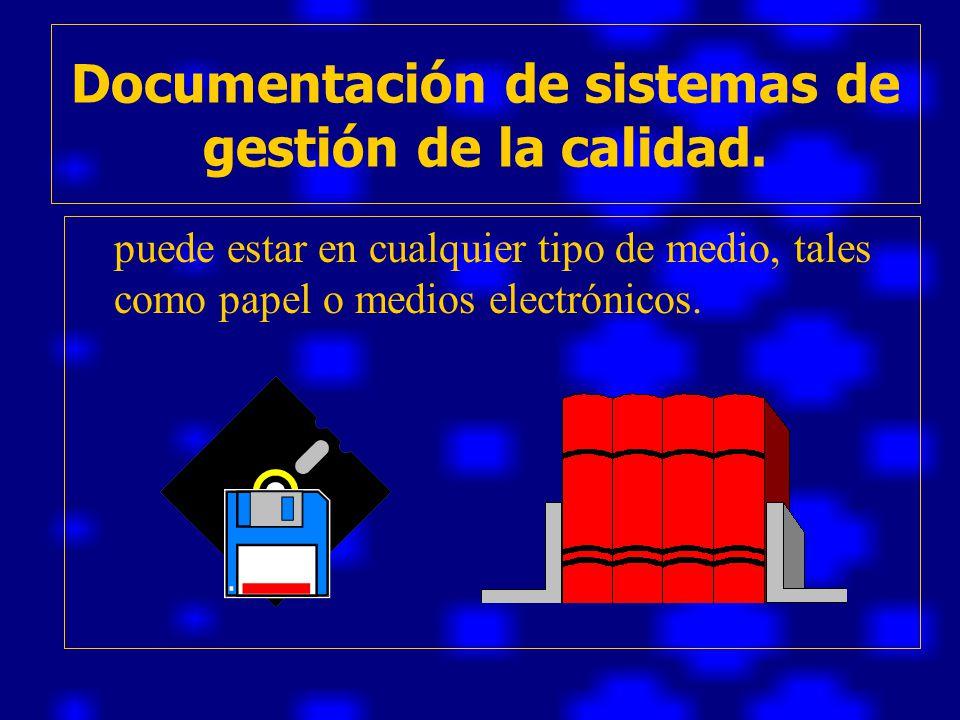 Documentación de sistemas de gestión de la calidad.