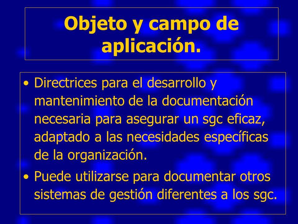Objeto y campo de aplicación.