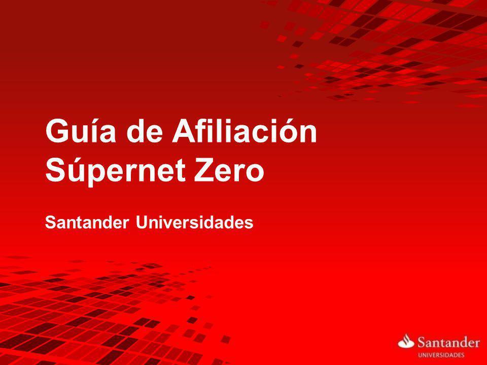 Guía de Afiliación Súpernet Zero Santander Universidades 1