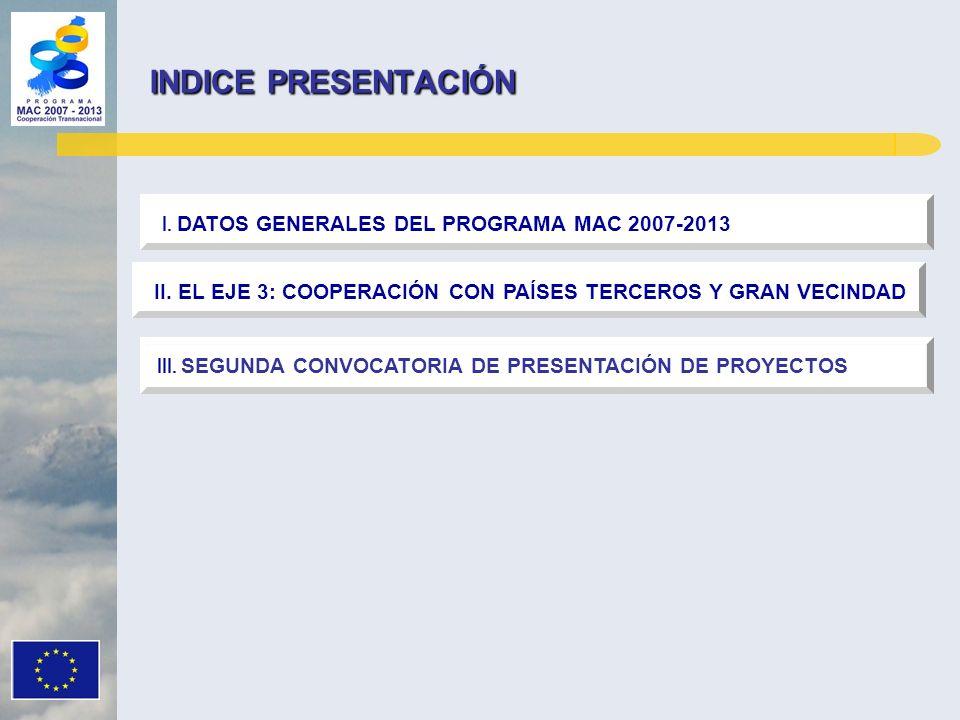 INDICE PRESENTACIÓN I. DATOS GENERALES DEL PROGRAMA MAC 2007-2013