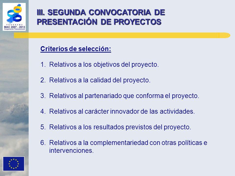 III. SEGUNDA CONVOCATORIA DE PRESENTACIÓN DE PROYECTOS