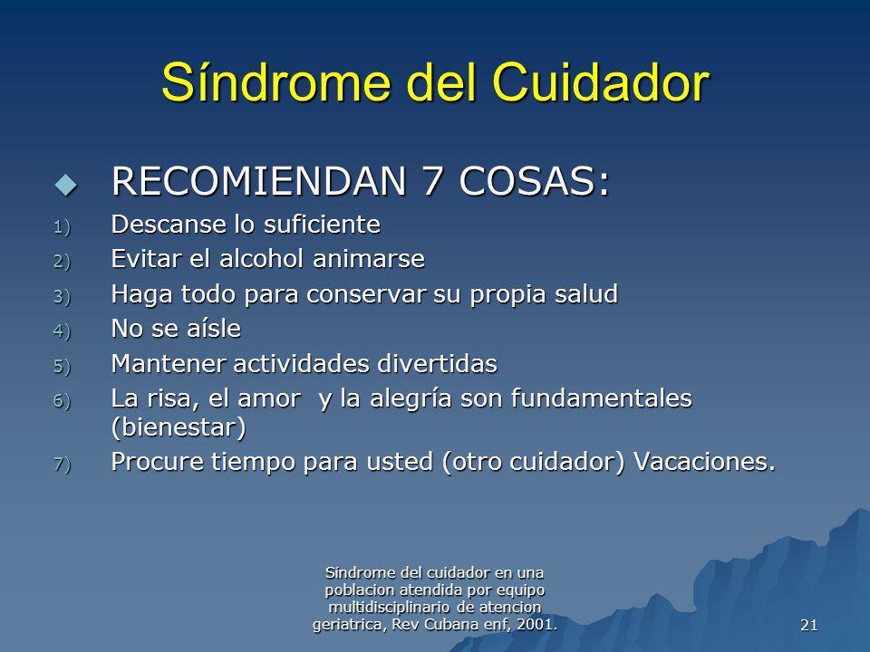 Síndrome del Cuidador RECOMIENDAN 7 COSAS: Descanse lo suficiente