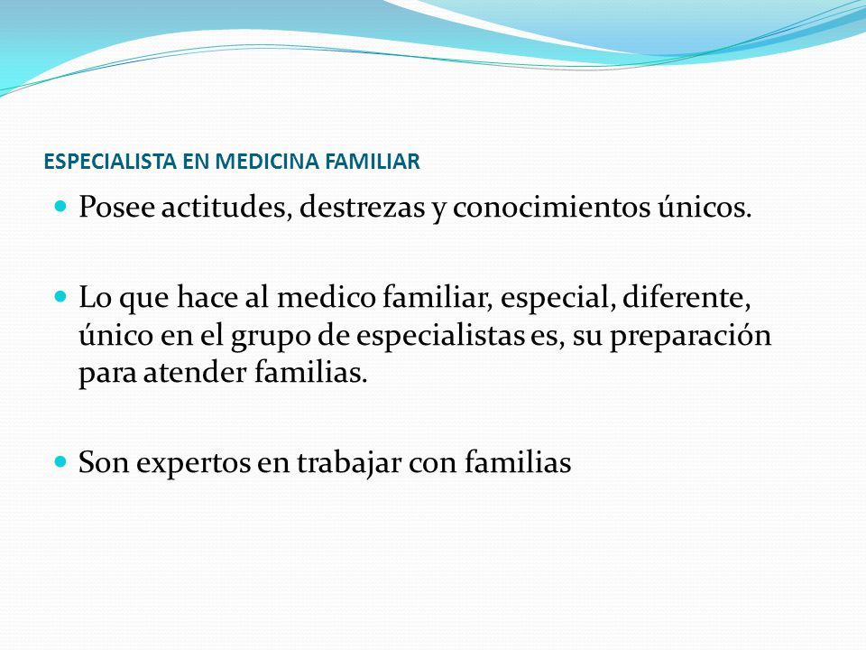 ESPECIALISTA EN MEDICINA FAMILIAR